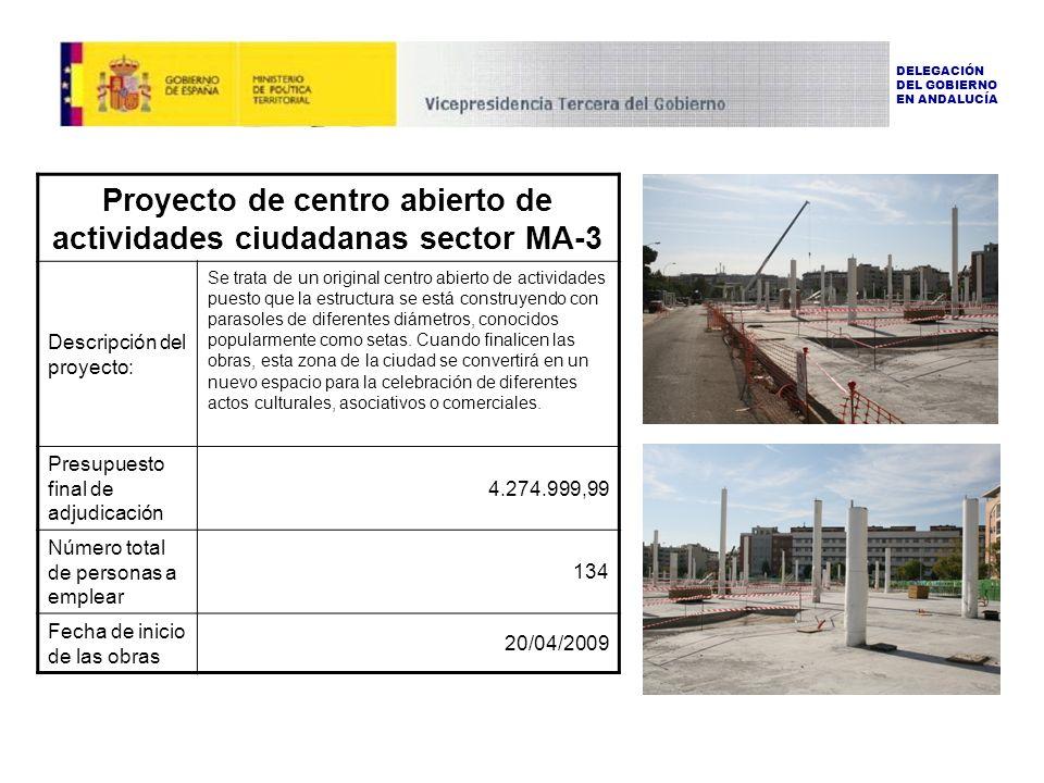 Proyecto de centro abierto de actividades ciudadanas sector MA-3 Descripción del proyecto: Se trata de un original centro abierto de actividades puesto que la estructura se está construyendo con parasoles de diferentes diámetros, conocidos popularmente como setas.