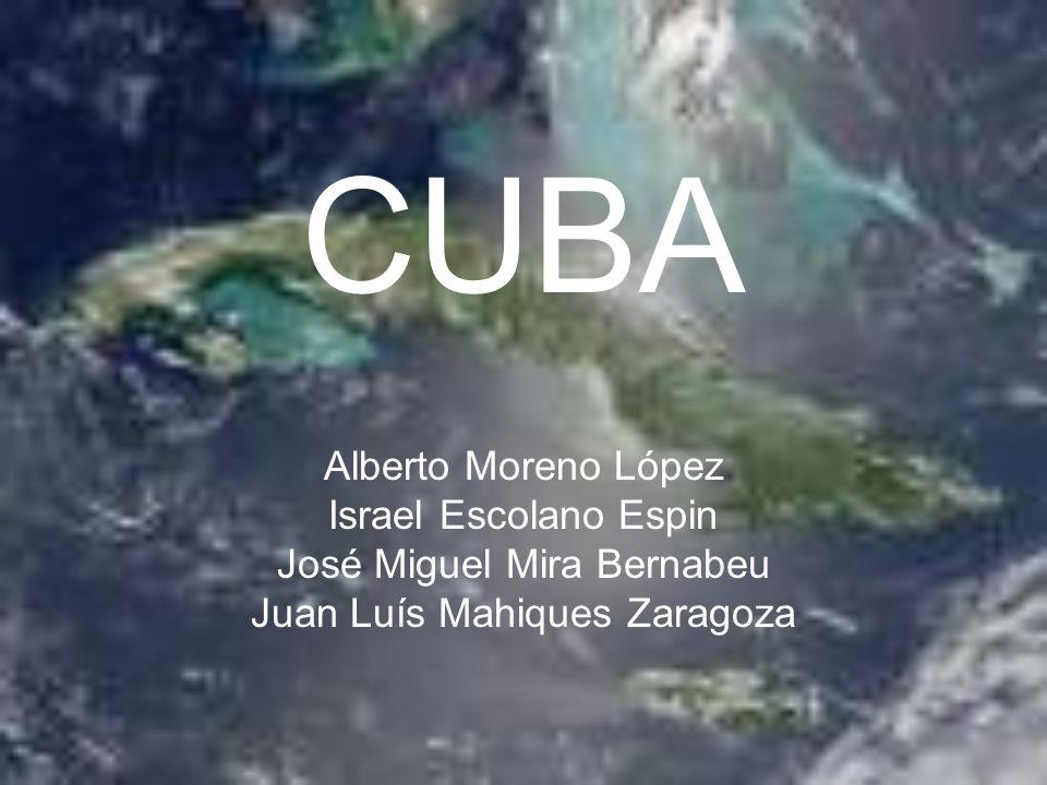 CUBA Alberto Moreno López Israel Escolano Espin José Miguel Mira Bernabeu Juan Luís Mahiques Zaragoza
