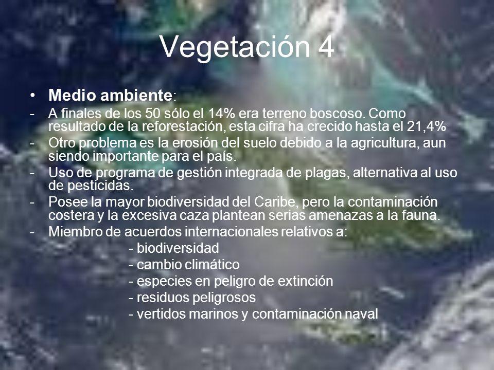 Vegetación 4 Medio ambiente : -A finales de los 50 sólo el 14% era terreno boscoso. Como resultado de la reforestación, esta cifra ha crecido hasta el