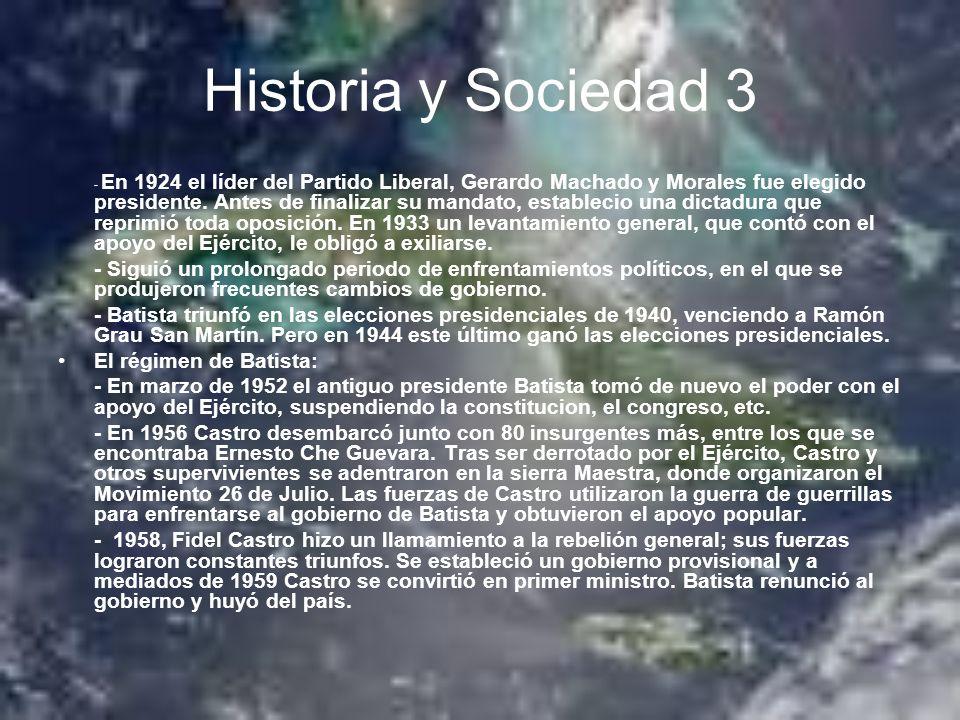 Historia y Sociedad 3 - En 1924 el líder del Partido Liberal, Gerardo Machado y Morales fue elegido presidente. Antes de finalizar su mandato, estable