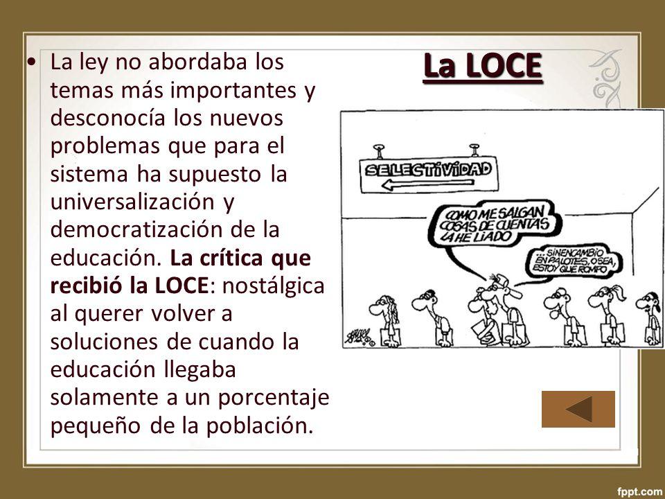 La ley no abordaba los temas más importantes y desconocía los nuevos problemas que para el sistema ha supuesto la universalización y democratización d