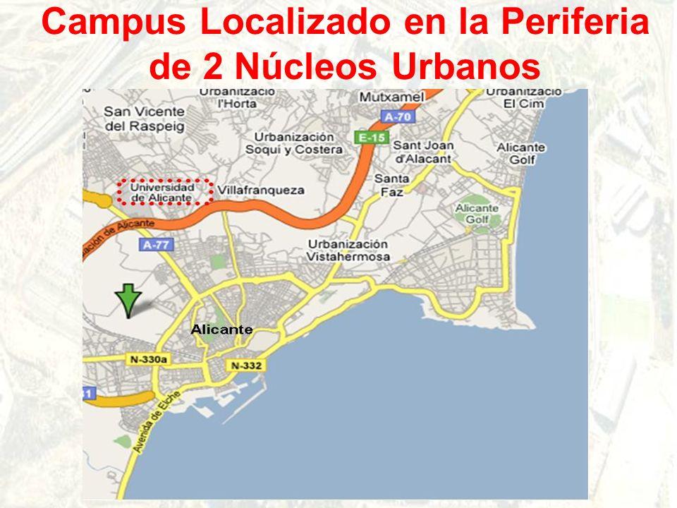 Campus Localizado en la Periferia de 2 Núcleos Urbanos