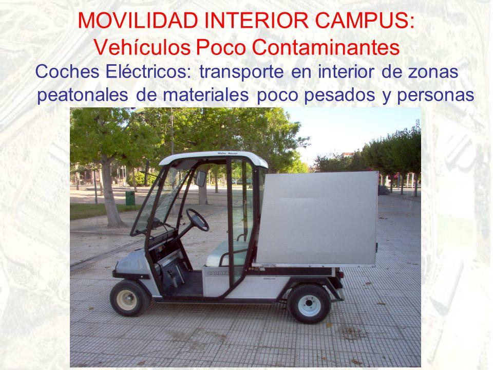 MOVILIDAD INTERIOR CAMPUS: Vehículos Poco Contaminantes Coches Eléctricos: transporte en interior de zonas peatonales de materiales poco pesados y personas