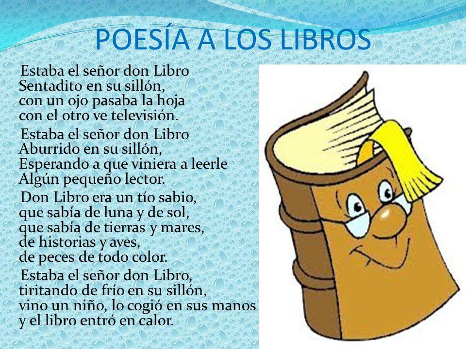 CUENTO A LOS LIBROS: Estaban unos libros en la biblioteca y uno dijo: -Os voy a contar una historia.
