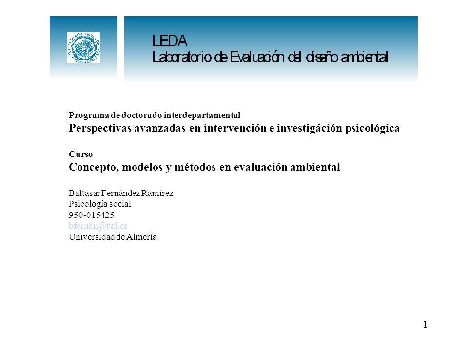 Programa de doctorado interdepartamental Perspectivas avanzadas en intervención e investigáción psicológica Curso Concepto, modelos y métodos en evalu