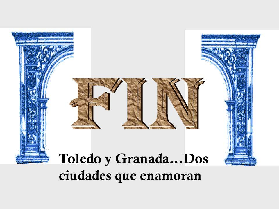 Toledo y Granada…Dos ciudades que enamoran