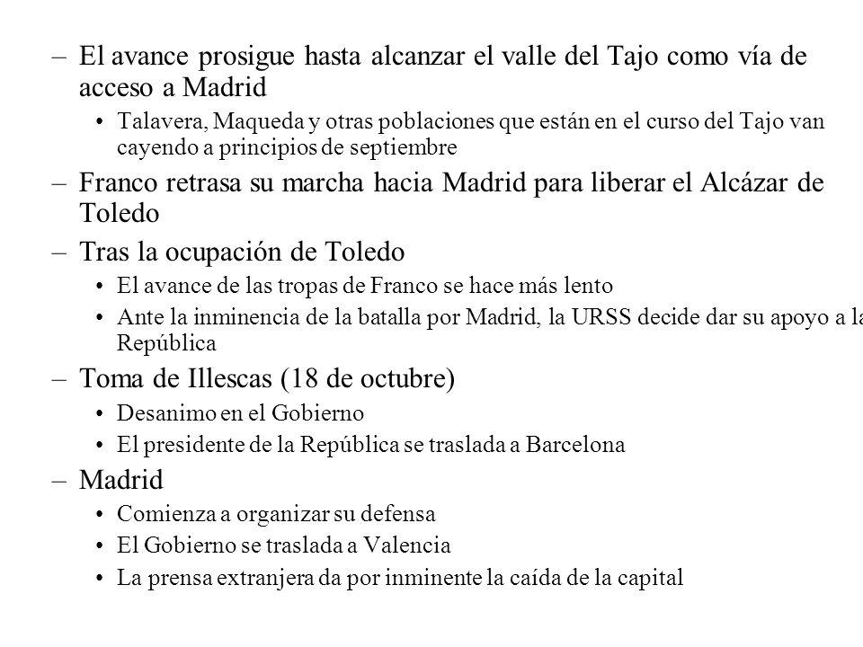 –El avance prosigue hasta alcanzar el valle del Tajo como vía de acceso a Madrid Talavera, Maqueda y otras poblaciones que están en el curso del Tajo