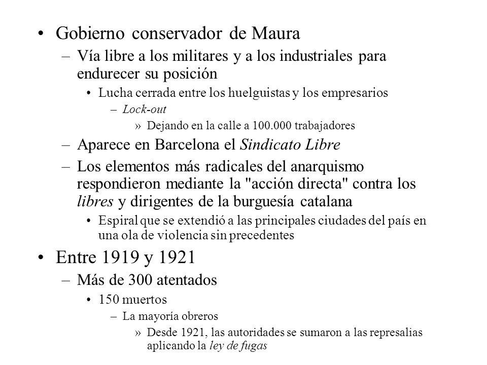 –Respuesta anarquista Asesinato de Eduardo Dato Fustra toda posibilidad de reintegración conservadora Priva al partido de su estadista más destacado –Asesinado el líder anarquista Salvador Seguí en 1923 Continuar