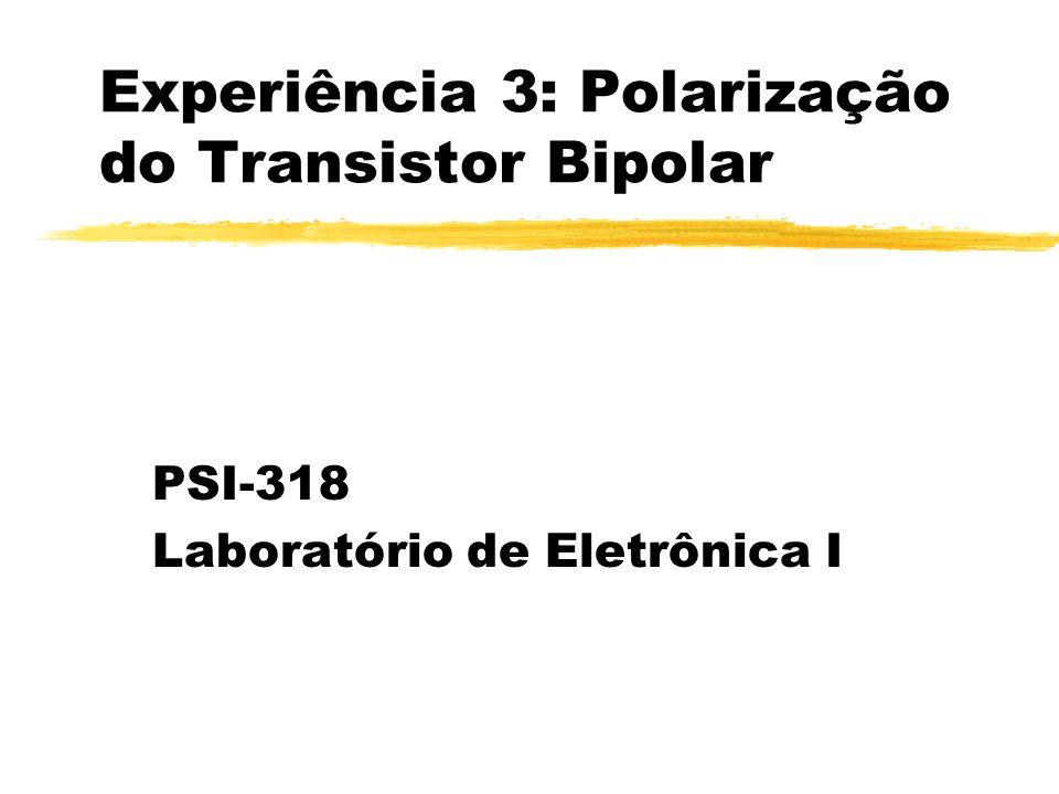 mar.2000 [MLN] PSI-318: Polarização do Transistor Bipolar12 Transistor zI E = I C + I B zI C / I E = cte = zI C / I B = cte = = / (1 - ) zI E / I B = cte = + 1 = 1 / (1 - ) zV CE = V CB + V BE (NPN) zV EC = V BC + V EB (PNP) zP C = V CE.