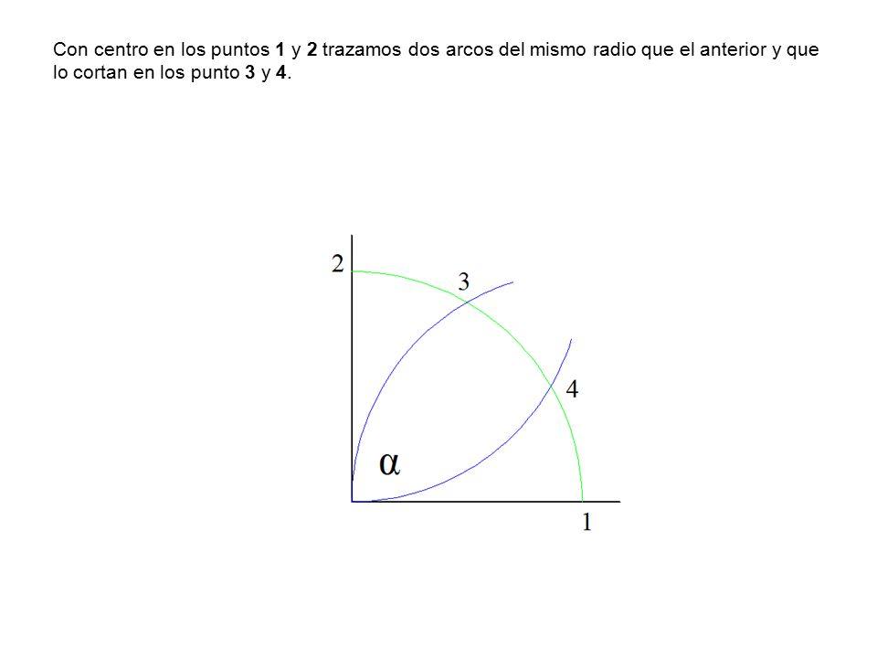 Con centro en los puntos 1 y 2 trazamos dos arcos del mismo radio que el anterior y que lo cortan en los punto 3 y 4.