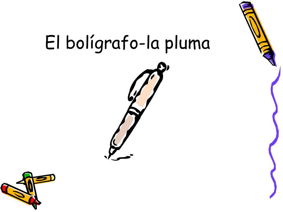 El bolígrafo-la pluma