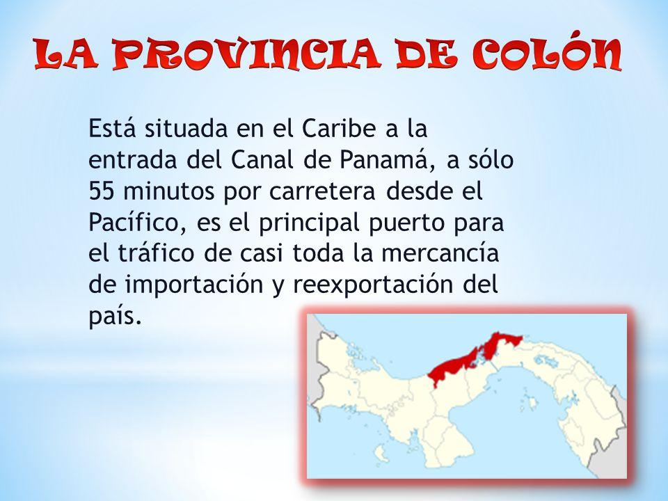 Está situada en el Caribe a la entrada del Canal de Panamá, a sólo 55 minutos por carretera desde el Pacífico, es el principal puerto para el tráfico de casi toda la mercancía de importación y reexportación del país.