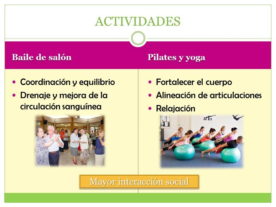 Baile de salón Pilates y yoga Coordinación y equilibrio Drenaje y mejora de la circulación sanguínea Fortalecer el cuerpo Alineación de articulaciones