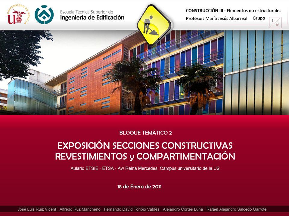 Índice de secciones constructivas Escuela Técnica Superior de Ingeniería de Edificación 12 A-A' : REVESTIMIENTO DE AULAS B-B' : REVESTIMIENTO DE HOJA INTERIOR ASEOS C-C' : REVESTIMIENTO FACHADA NORTE D-D' : REVESTIMIENTO INTERIOR y EXTERIOR FACHADA OESTE E-E' : DETALLE CONSTRUCTIVO DE FALSO TECHO A-A' C-C' B-B' D-D' E-E' BLOQUE TEMÁTICO 2.