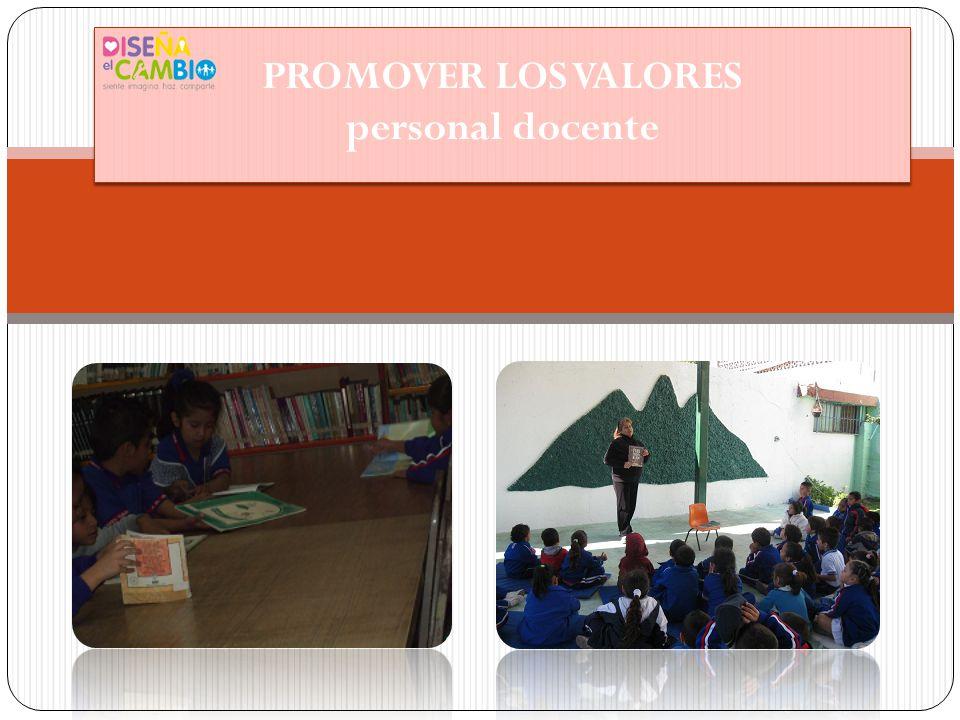 PROMOVER LOS VALORES personal docente