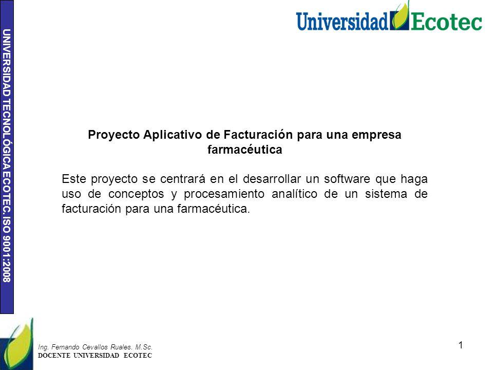 UNIVERSIDAD TECNOLÓGICA ECOTEC.ISO 9001:2008 1 Ing.