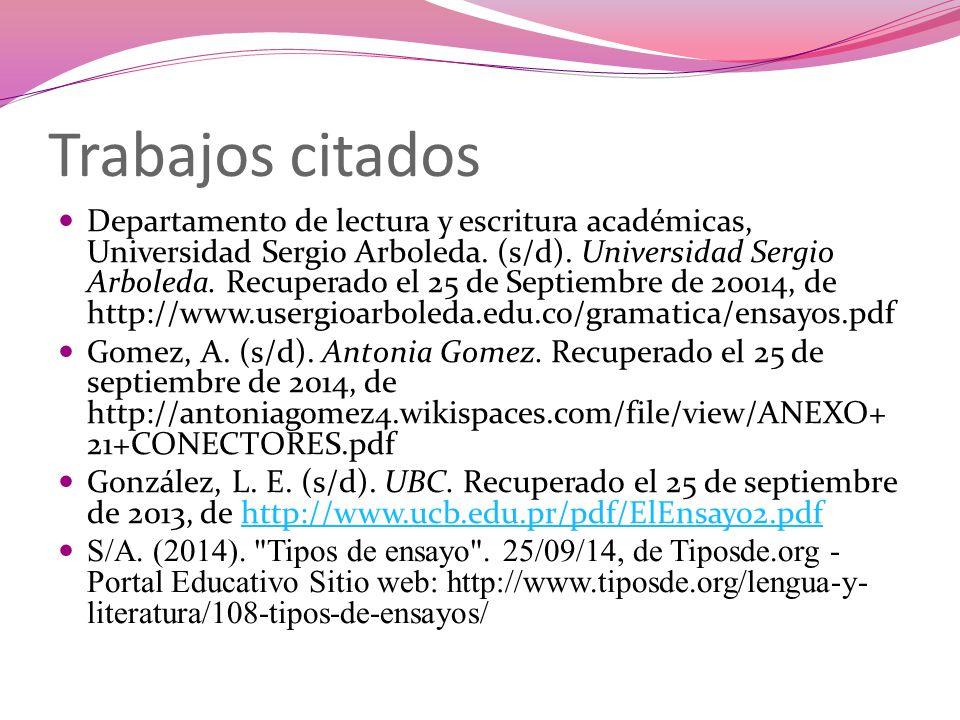 Trabajos citados Departamento de lectura y escritura académicas, Universidad Sergio Arboleda.