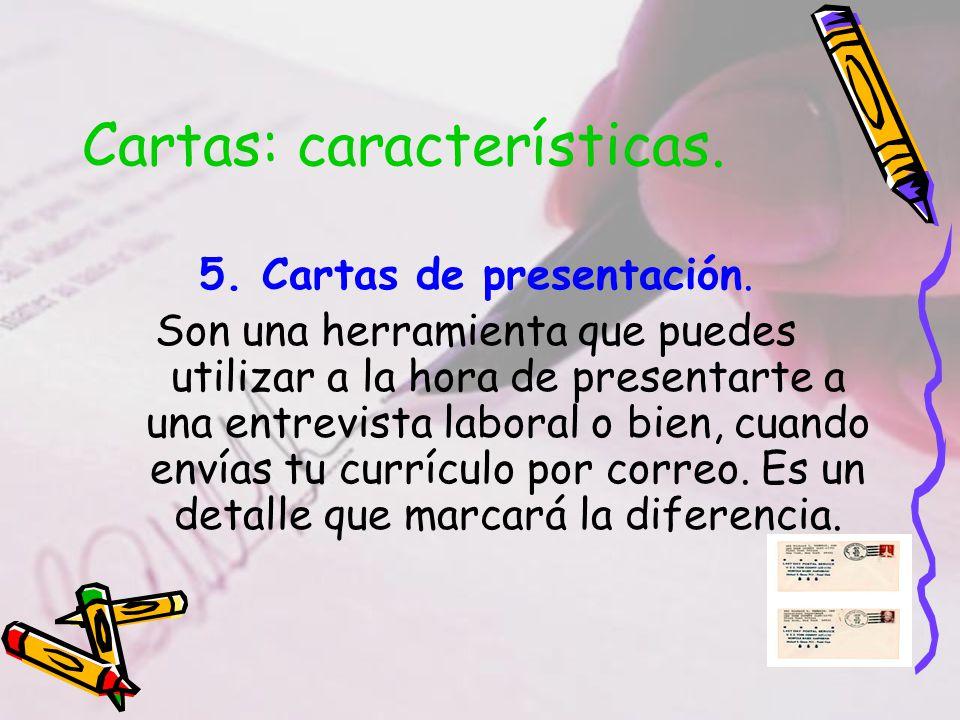 Cartas: características.5. Cartas de presentación.