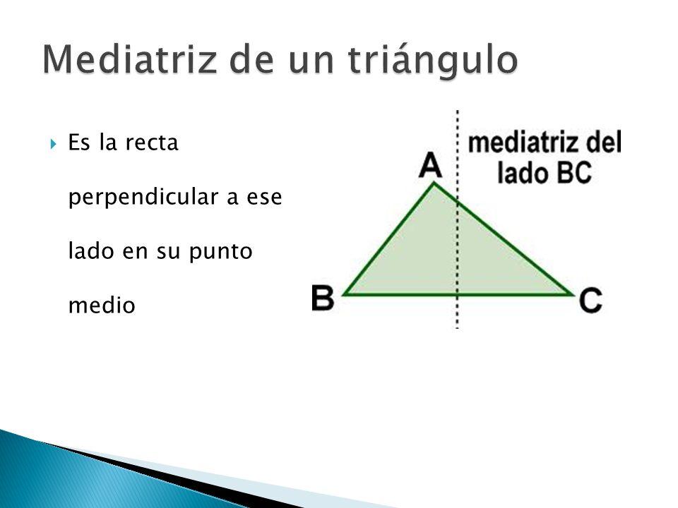  Las tres medianas de un triangulo son concurrentes y el punto de concurrencia o intersección recibe el nombre de CIRCUNCENTRO