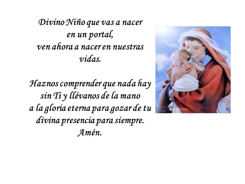 Niño Jesús: Tú que fuiste rechazado por los poderosos de la tierra, ayuda a los tristes, a los que no tienen trabajo, a los que pasarán esta Navidad en una cárcel, a los enfermos sin esperanza.