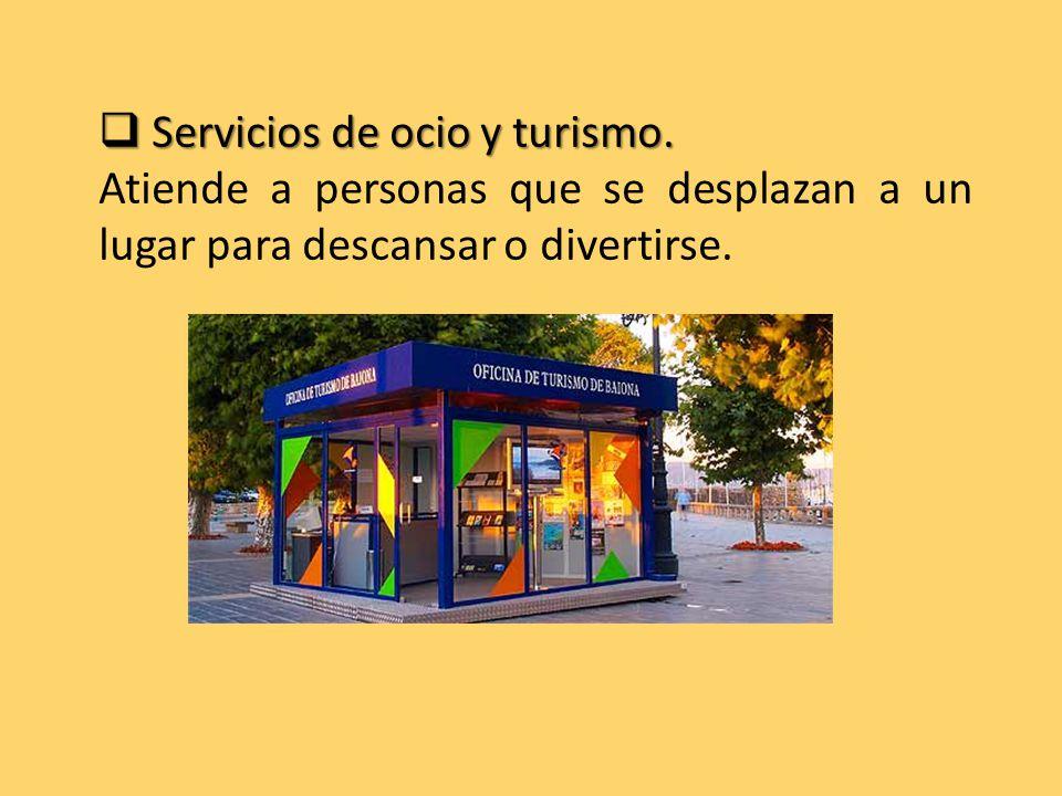  Servicios de ocio y turismo.