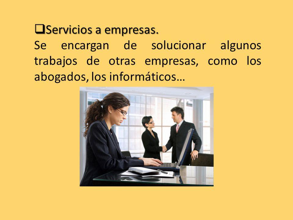  Servicios a empresas.