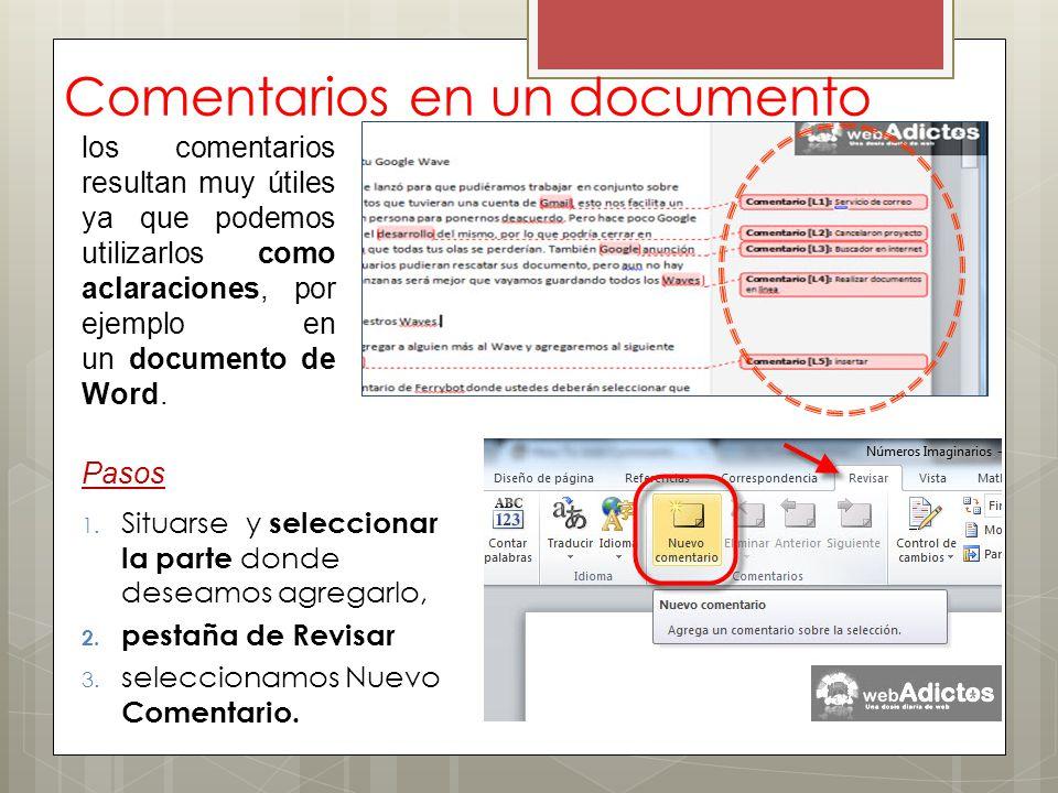 Comentarios en un documento los comentarios resultan muy útiles ya que podemos utilizarlos como aclaraciones, por ejemplo en un documento de Word. Pas