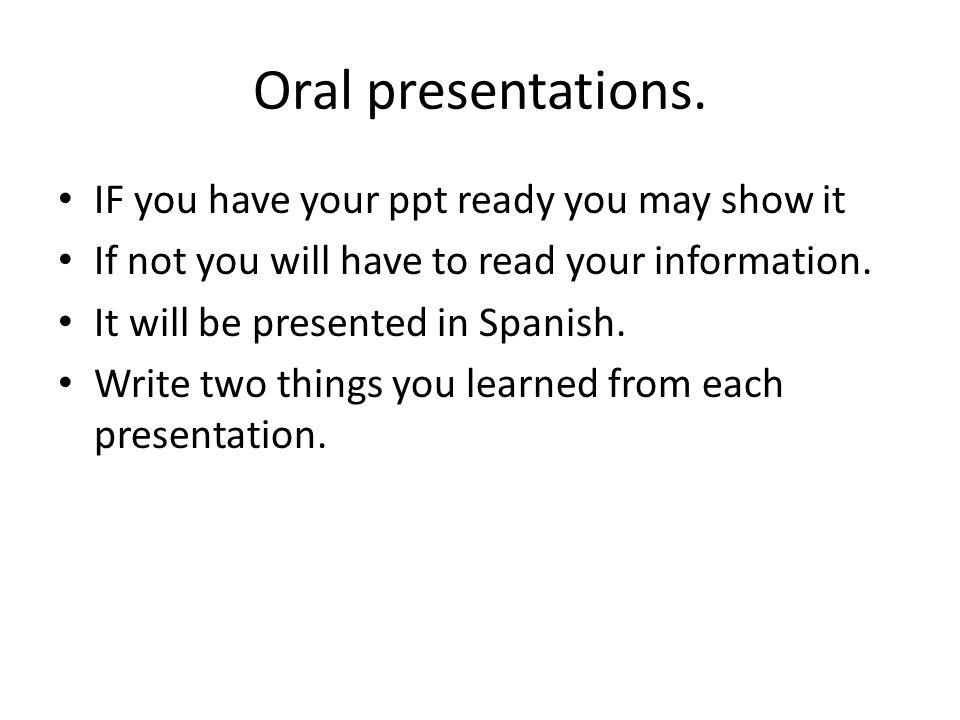 Oral presentations.