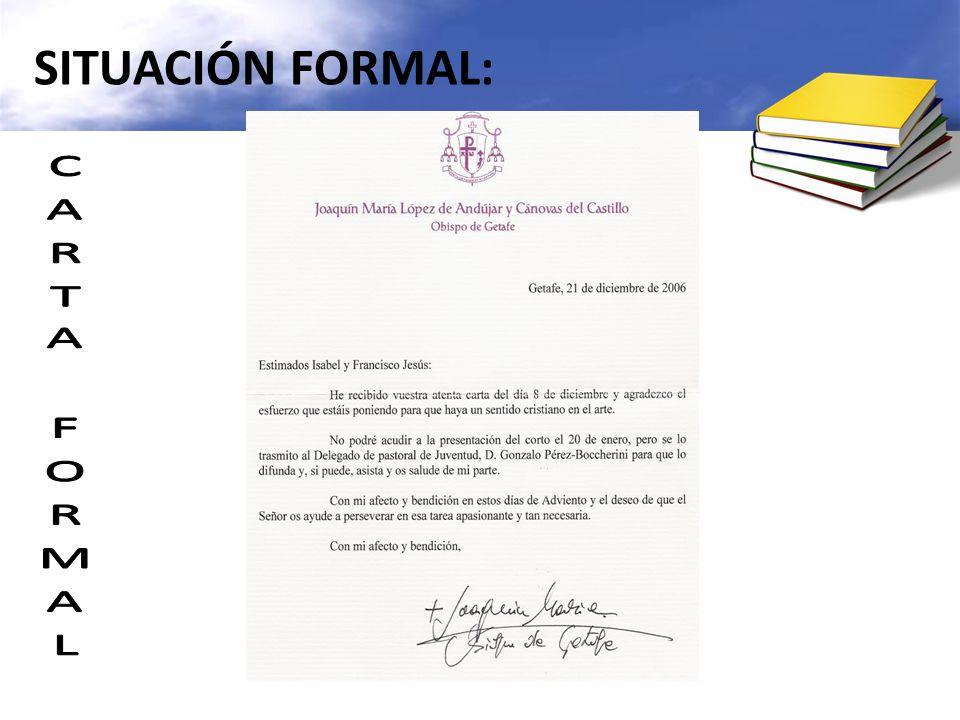 SITUACIÓN FORMAL: