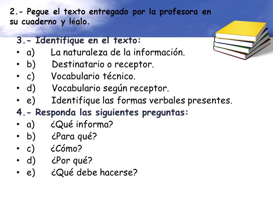 2.- Pegue el texto entregado por la profesora en su cuaderno y l é alo.