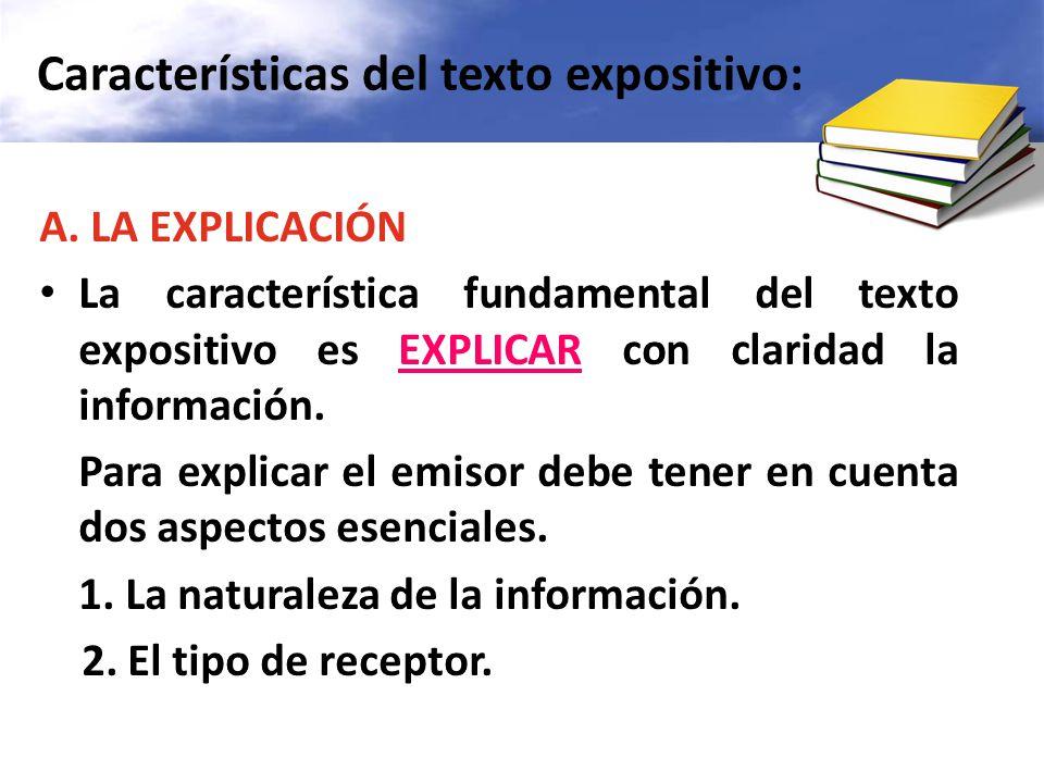 Características del texto expositivo: A.
