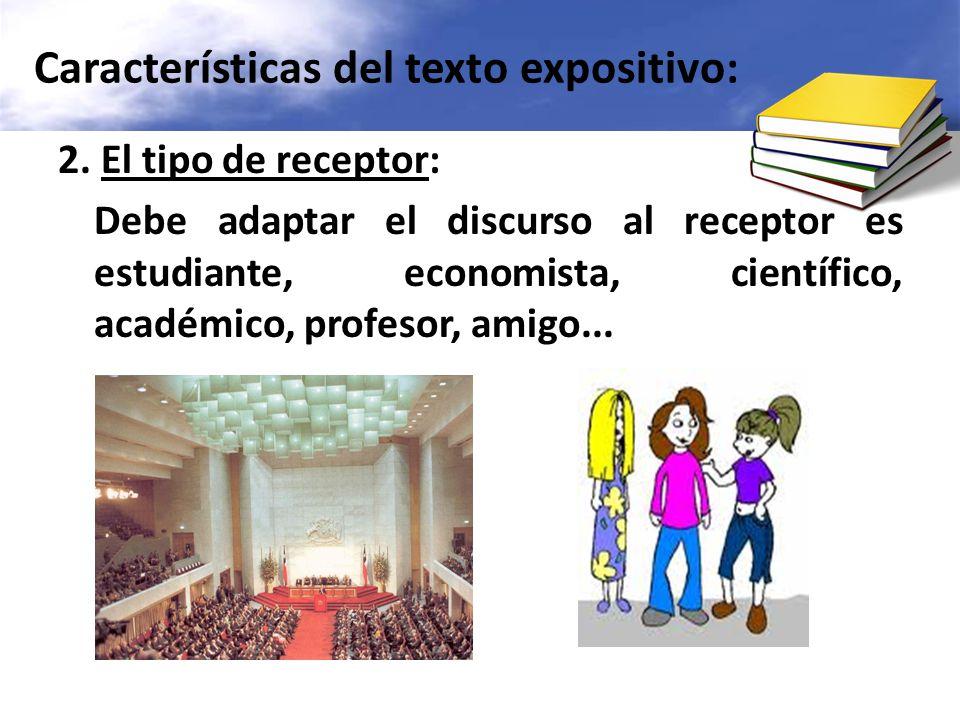 Características del texto expositivo: 2.