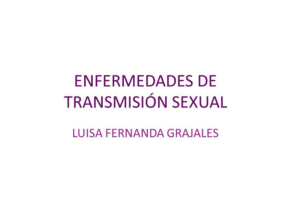 ENFERMEDADES DE TRANSMISIÓN SEXUAL LUISA FERNANDA GRAJALES