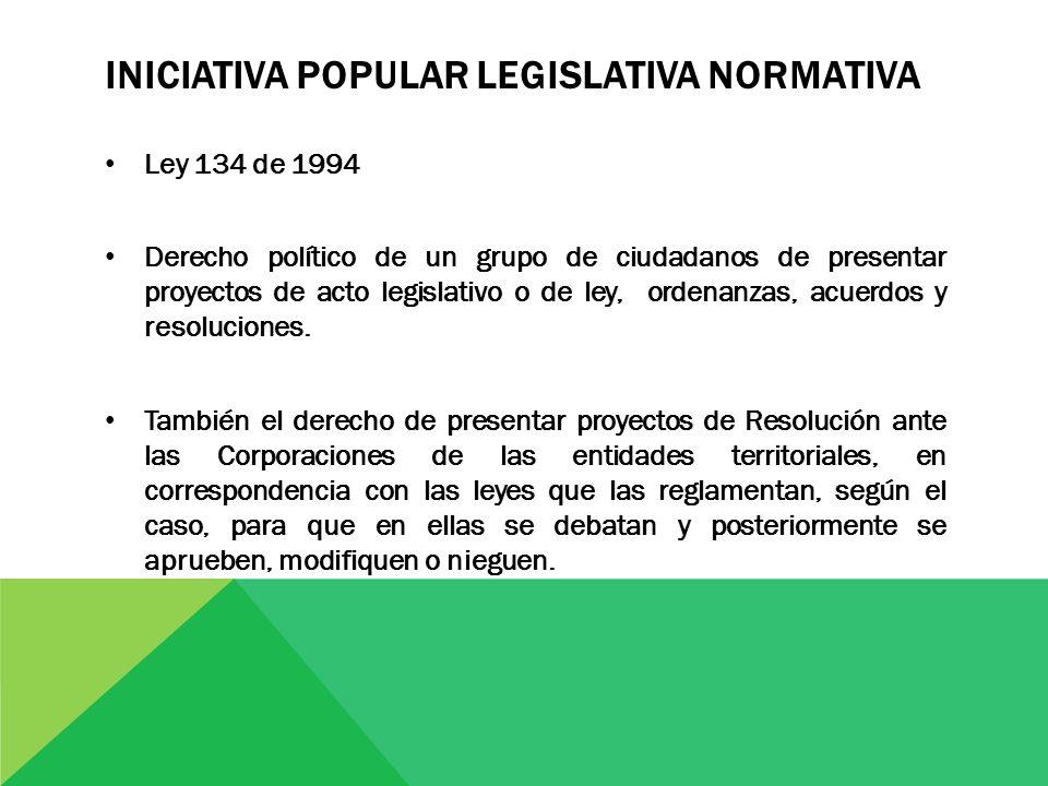 de la ley 134 de 1994: