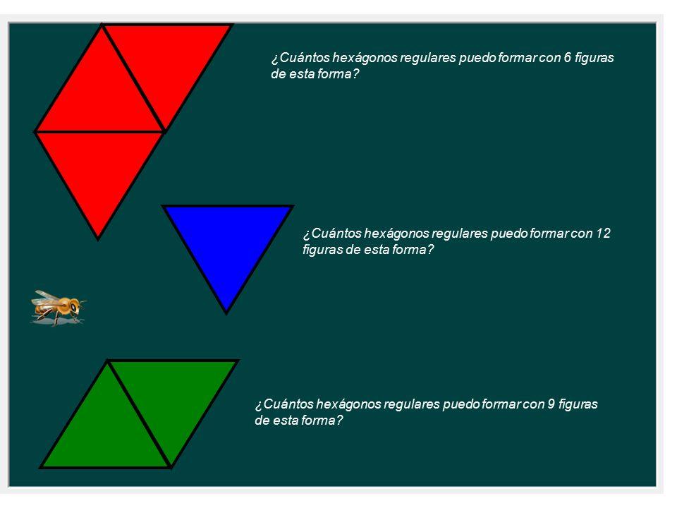 ¿Cuántos hexágonos regulares puedo formar con 6 figuras de esta forma? ¿Cuántos hexágonos regulares puedo formar con 12 figuras de esta forma? ¿Cuánto