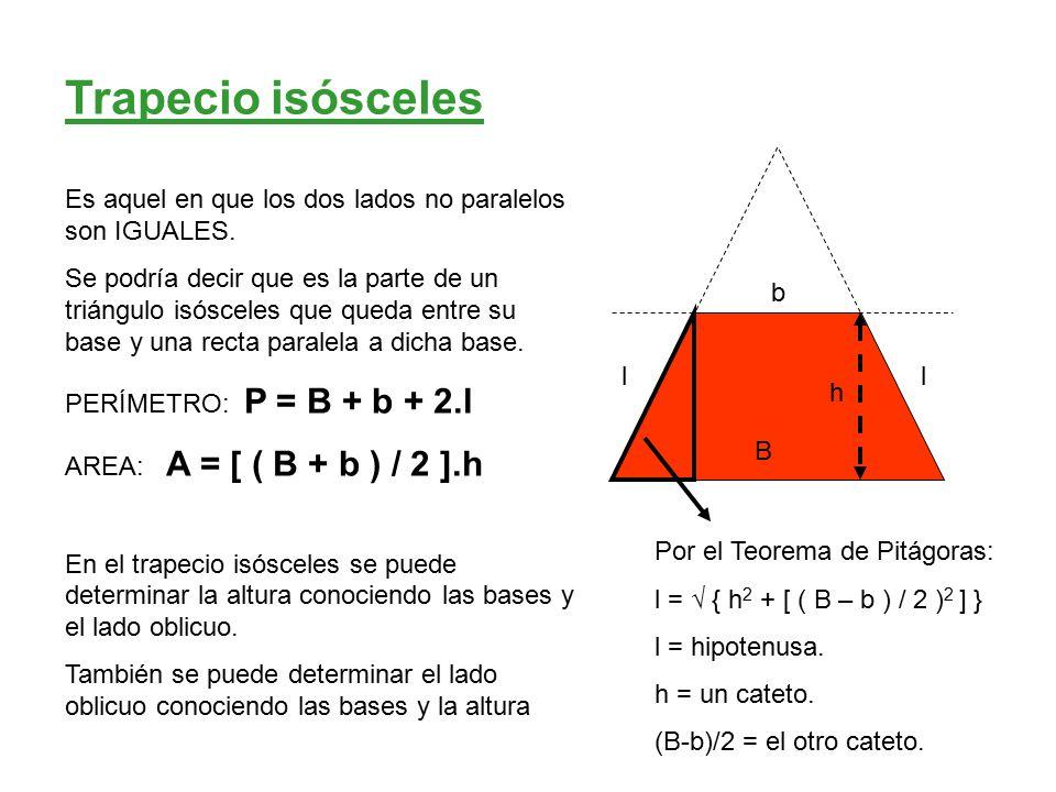 B l h Trapecio rectángulo Es aquel en que uno de los lados no paralelos es perpendicular a las bases.