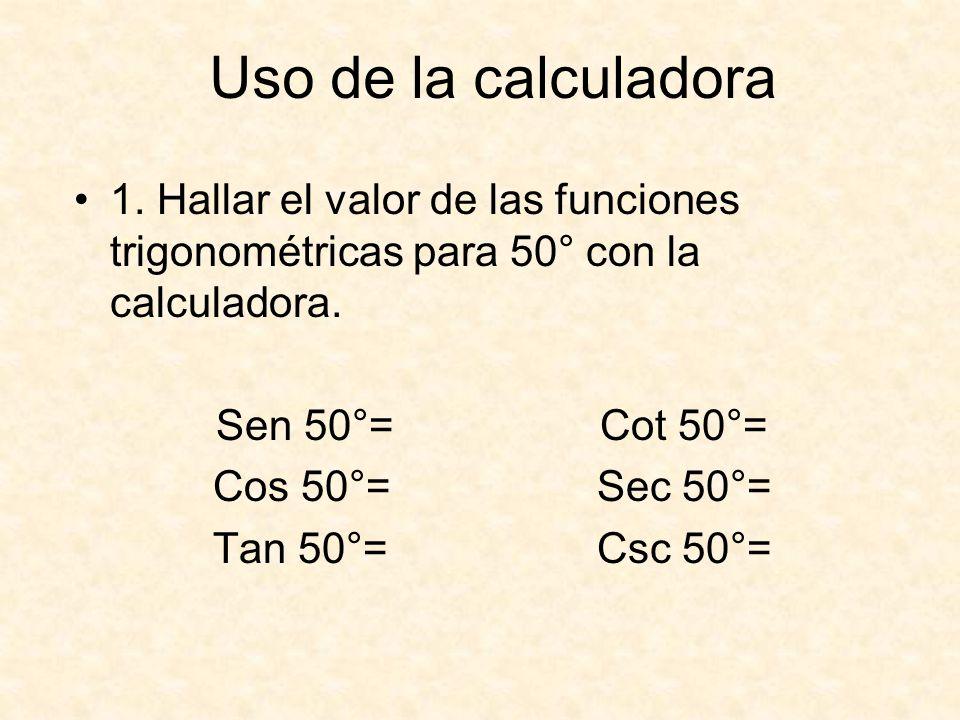 Uso de la calculadora 1.
