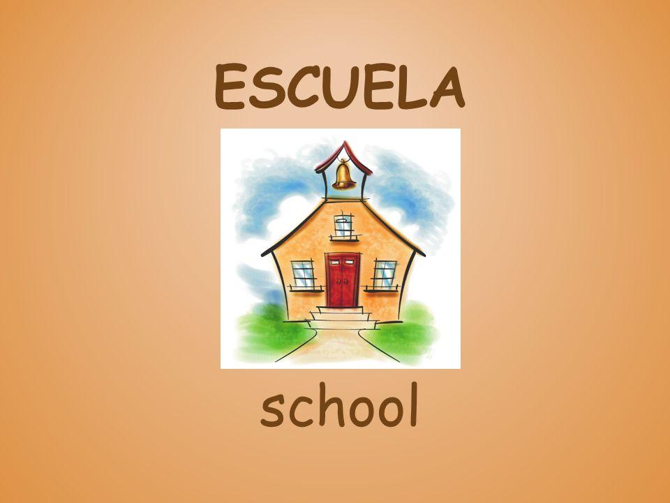 ESCUELA school
