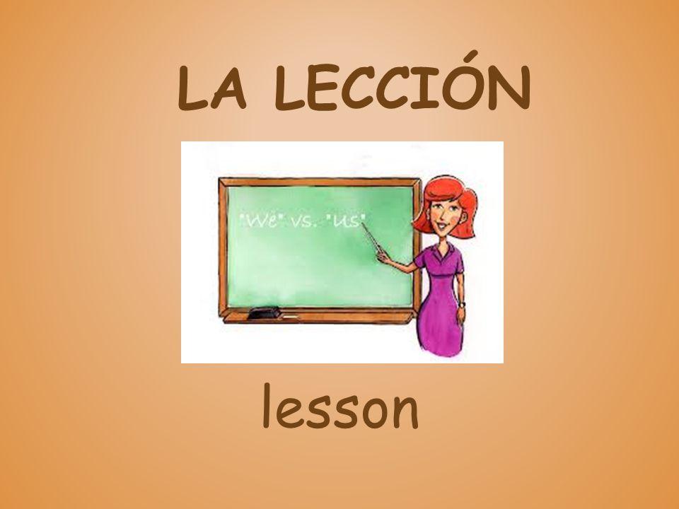 LA LECCIÓN lesson