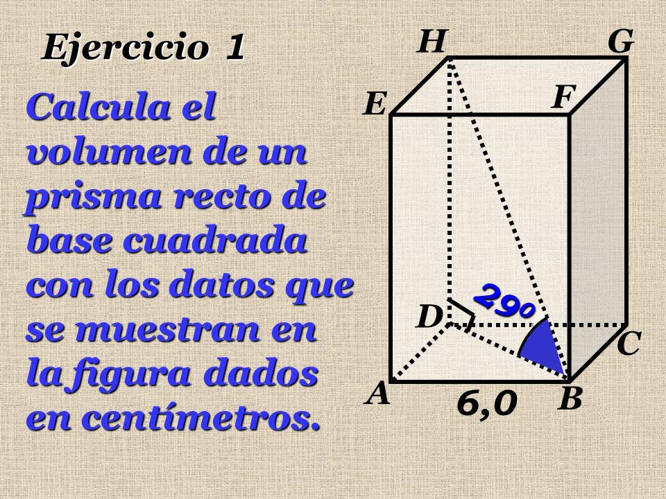 6,0 A B C D E F GH 29 0 En el  BHD rectángulo en D tenemos: tan DBH=DH BD = tan  DBH DHBD DH = 6(1,41)  0,554 DH = 4,69 cm TABLA DH = 6  2 tan 29 0 6262 6262 DB = (DB: diagonal del cuadrado)