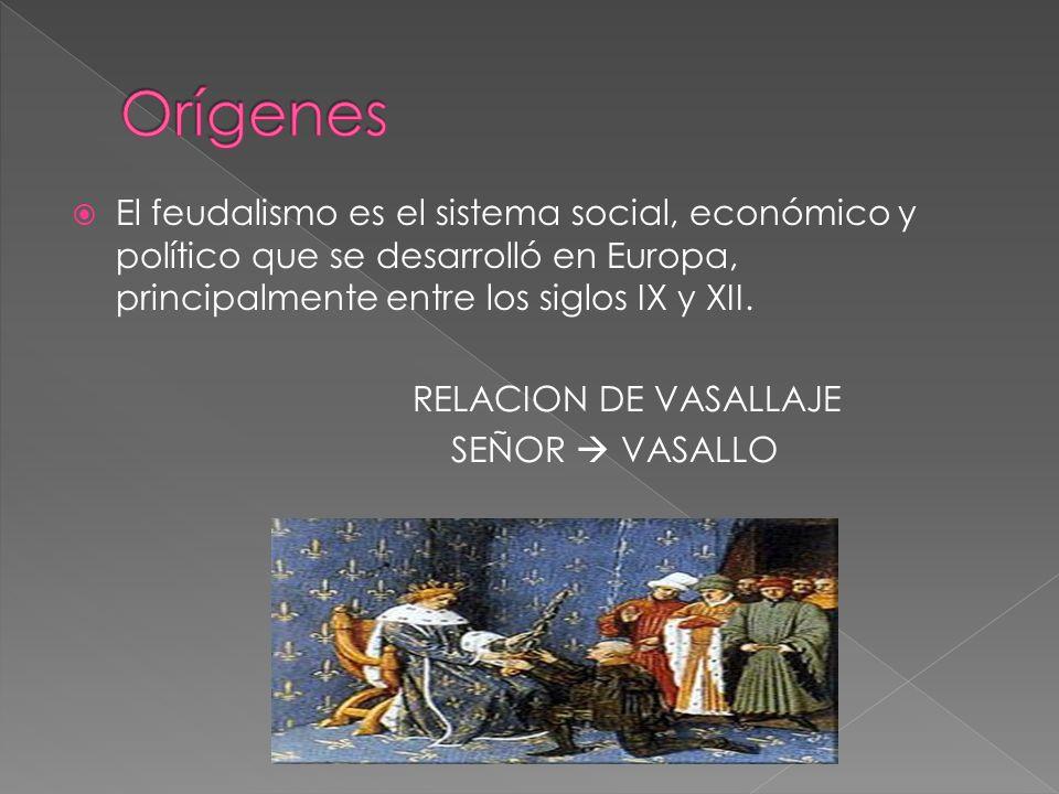  El feudalismo es el sistema social, económico y político que se desarrolló en Europa, principalmente entre los siglos IX y XII.
