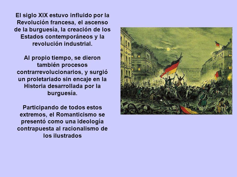El siglo XIX estuvo influido por la Revolución francesa, el ascenso de la burguesía, la creación de los Estados contemporáneos y la revolución industrial.