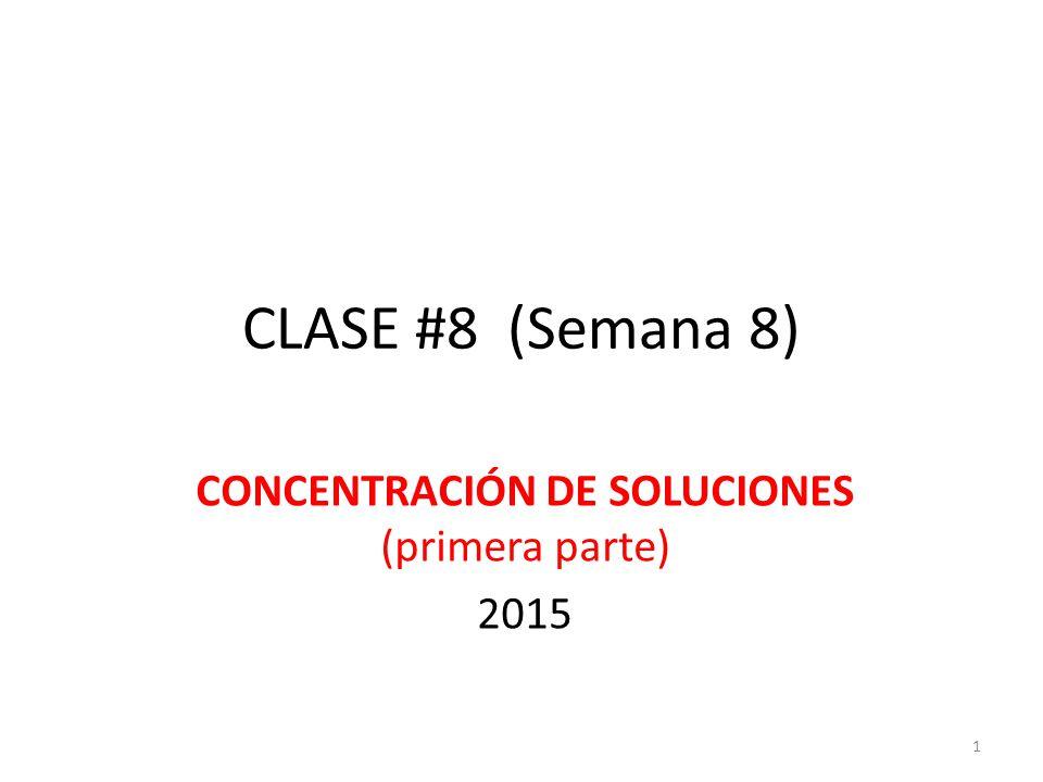 CONCENTRACIÓN DE SOLUCIONES (definición) Se refiere a la cantidad de SOLUTO que se encuentra disuelto en una cantidad específica de SOLUCIÓN.