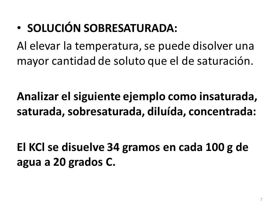 Formas de Expresar la Concentración de las soluciones en PORCENTAJE (%) % en peso ó masa = %p/p ó %m/m (si no se indica el tipo de %, se asume que es p/p) % p/p = masa (gr)de soluto x 100 masa (gr) de solución %p/p = masa (gr)de soluto x 100 ( masa (gr) de soluto + masa (gr) de solvente) * * cuando nos dan por separado la cantidad de soluto y la cantidad de solvente, se deben de sumar para obtener la masa de la solución.