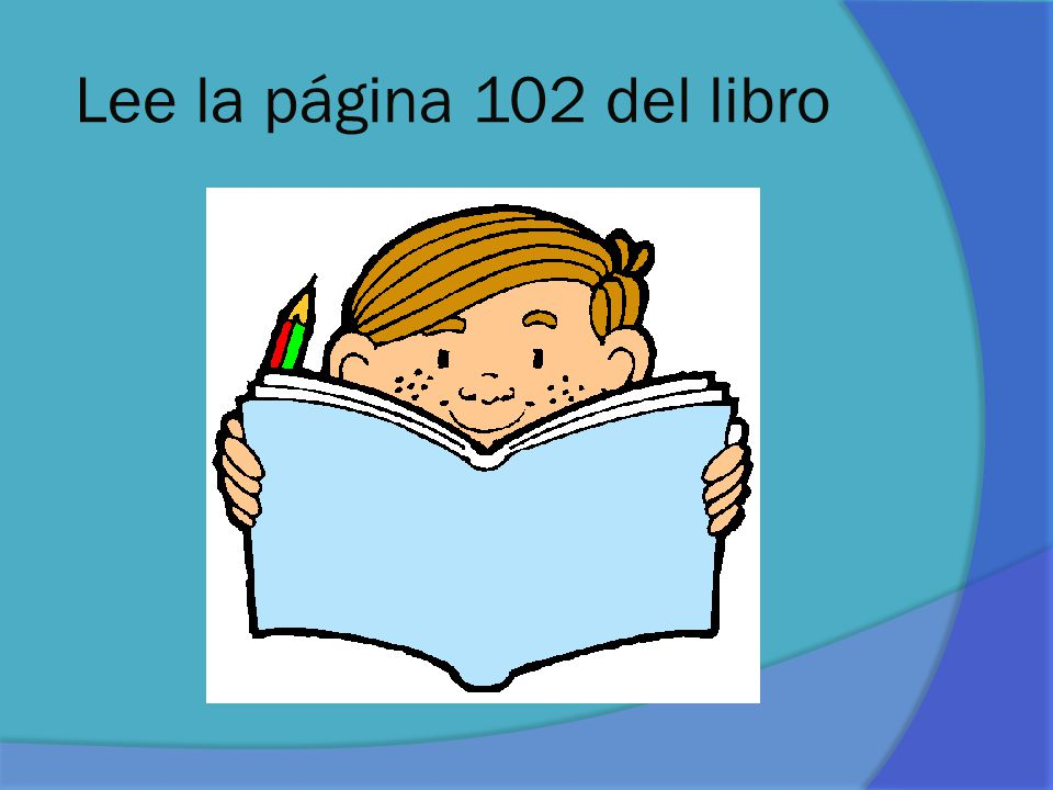 Lee la página 102 del libro