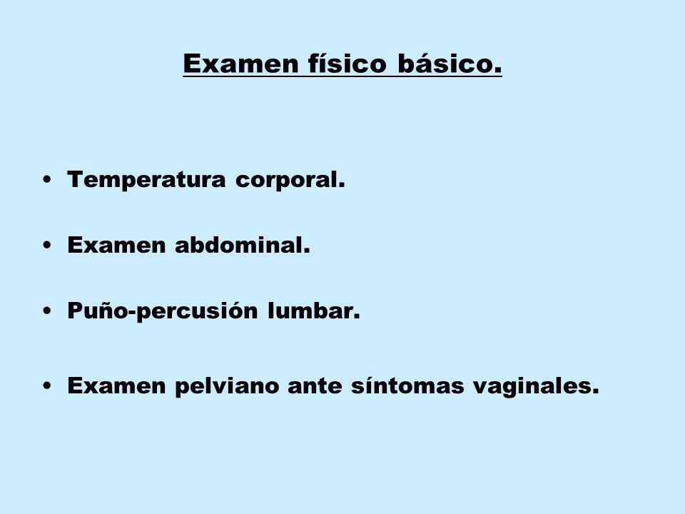 Examen físico básico.Temperatura corporal. Examen abdominal.