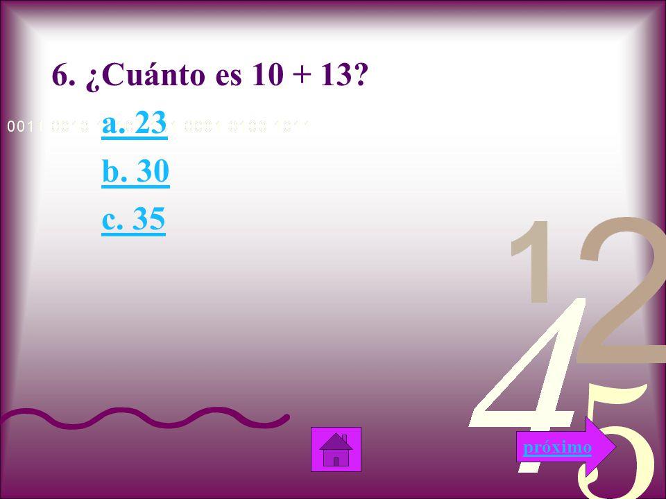 Muy Bien!!! Esta respuesta es correcta, porque la suma de 18 + 16 es 34. próximo