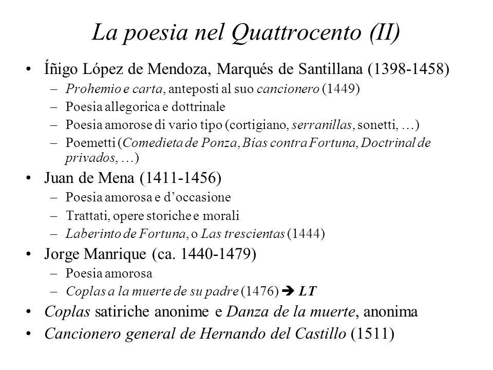 La poesia nel Quattrocento (II) Íñigo López de Mendoza, Marqués de Santillana (1398-1458) –Prohemio e carta, anteposti al suo cancionero (1449) –Poesi