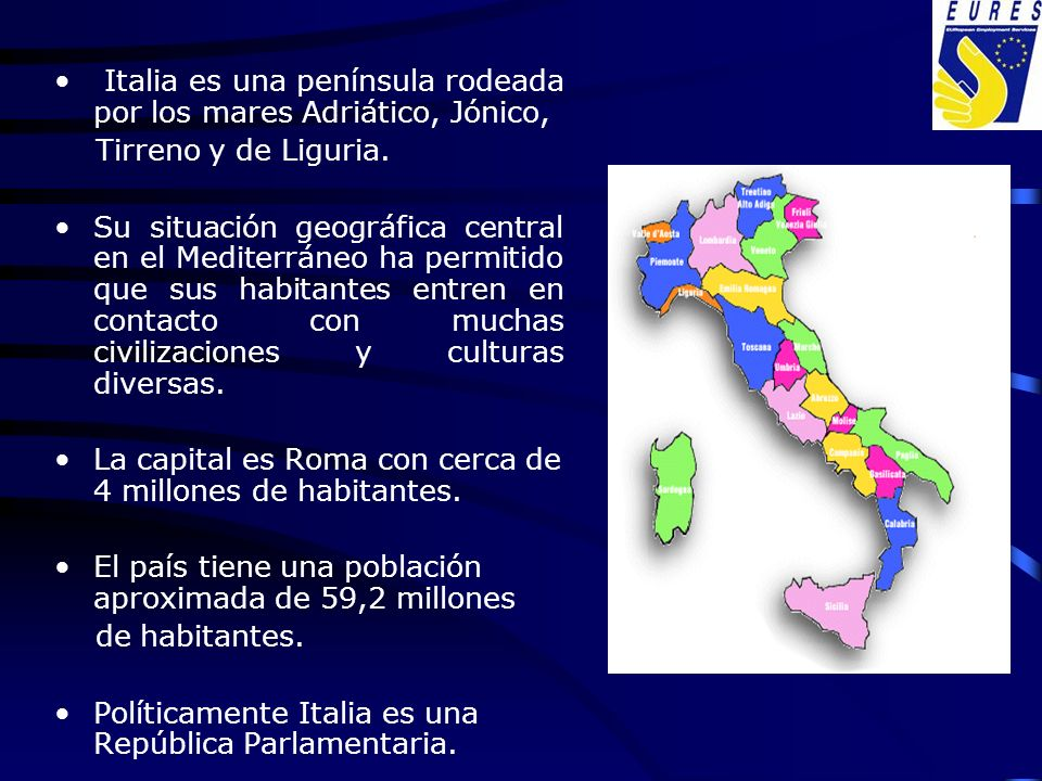 Italia es una península rodeada por los mares Adriático, Jónico, Tirreno y de Liguria. Su situación geográfica central en el Mediterráneo ha permitido