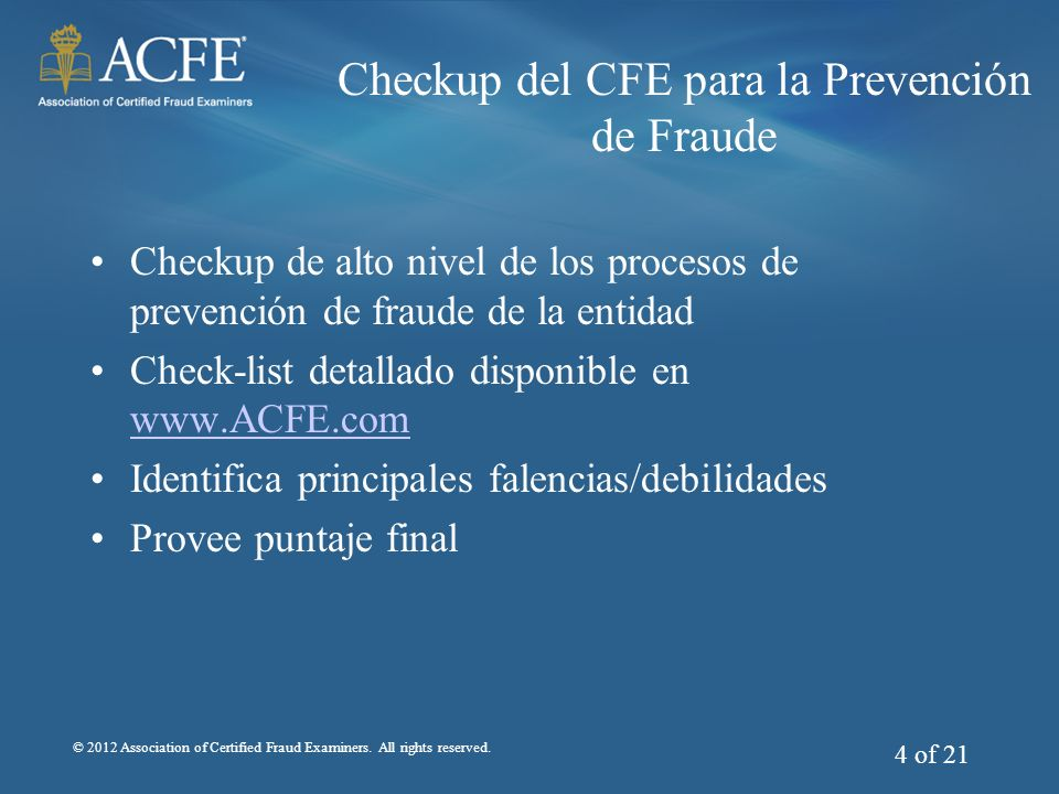 © 2012 Association of Certified Fraud Examiners.All rights reserved.